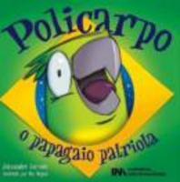 Policarpo - O papagaio patriota