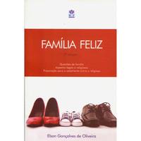 Família Feliz:Questões de Família, Aspectos Legais e Religiosos, Preparação para o Casamento Civil e Religioso