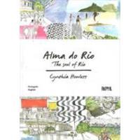 Alma Do Rio / The Soul Of Rio