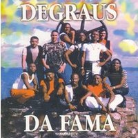 Degraus da Fama - Degraus da Fama