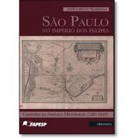 São Paulo - No Império dos Felipes