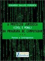 Proteção jurídica (civil e penal) do programa de computador