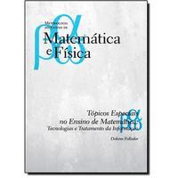 Tópicos Especiais no Ensino de Matemática:Tecnologias e Tratamento da Informação