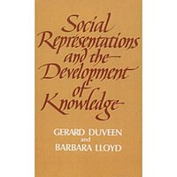 Social Representations And The Development Of Know