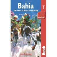 BAHIA - THE HEART OF BRAZIL`S NORTHEAST