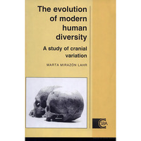 The Evolution Of Modern Human Diversity A Study of Cranial Variation