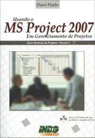 Usando o ms Project 2007 em Gerenciamento de Projetos- Vol. 3 - Cd-rom