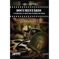 Documentário e o brasil na segunda guerra mundial