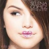 Cd Selena Gomez And The Scene - Kiss  Tell