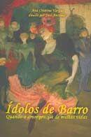 Ídolos de Barros - Quando o Amor Precisa de Várias Vidas