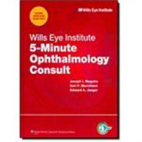 Wills Eye Institute 5 Minute Ophthalmology Consult The 5 Minute Consult Series
