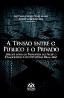 A Tensão entre o Público e o Privado