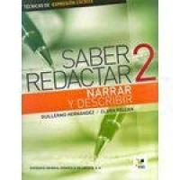 Saber Redactar 2 - Narrar Y Describir - Cuaderno de Redaccion - Sgel