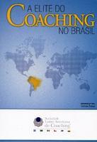 A Elite do Coaching no Brasil 2013 Edição 1