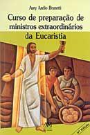 Curso de Preparação de Ministros Extraordinários da Eucaristia