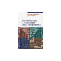 7911890 Estrutura Tarifária da Transmissão de Energia Elétrica no Brasil Volume 17