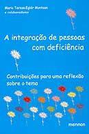 Integração de Pessoas com Deficiência: Contribuições para uma..., A