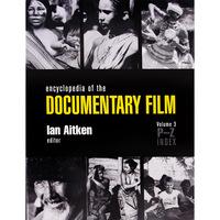 Encyclopedia of Documentary Film