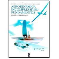 Aerodinâmica incompressível - Fundamentos
