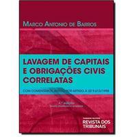 Lavagem de Capitais e Obrigações Civis Correlatas:Com Comentários Artigo por Artigo
