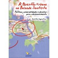 A Questão Urbana na Baixada Santista
