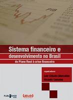 Sistema Financeiro e Desenvolvimento no Brasil