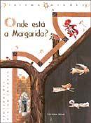 Onde Está a Margarida ?