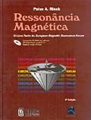 Ressonância Magnética - O Livro-texto do European Magnetic Resonance Forum