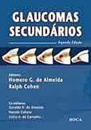 Glaucomas Secundarios - 2ª Ed.