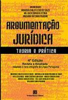 Argumentação Jurídica Teoria E Prática 4ª Edição 2013