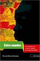 Entre Mundos 1ª Edição 2014