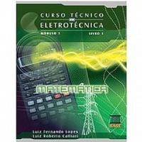 Curso Tecnico Em Eletrotecnica Modulo I Profissionalizante vol.1
