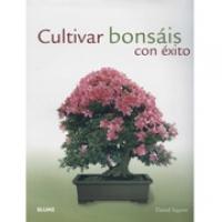 Cultivar Bonsais Con Exito