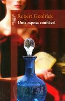 Uma Esposa Confiável - 1ª Ed