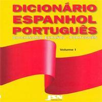 Dicionário Espanhol Português - Volume 1