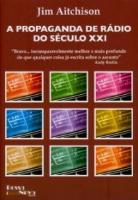 Propaganda de Radio do Seculo Xxi - Bravo... - Comunicação