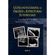 Ultra - Sonografia de Órgãos e Estruturas Superficiais