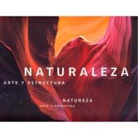 NATURALEZA - ARTE Y ESTRUCTURA