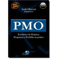 PMO - Escritórios de Projetos, Programas e Portfólio na prática - Edição Econômica