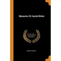 Memoirs Of Jacob Ritter
