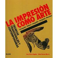 Impresión Como Arte -Técnicas Tradicionales y Contemporáneas