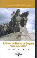 I Forum de Direito do Seguro Jose S Filho V1