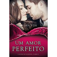 Um Amor Perfeito - Saga Caribou Crossing Vol.1
