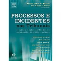 Processos e Incidentes nos Tribunais