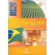Geografia do Século XXI - Brasil : O Despertar de uma Grande Potência - 6° Serie - 2° Edição 2005
