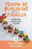 Tempo de Qualidade com a Familia