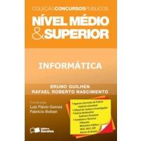 Informática - Nível Médio e Superior - Coleção Concursos Públicos