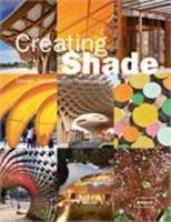 Creating Shade - Design, Construction, Technology