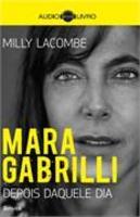 Mara Gabrilli:Depois Daquele Dia - Audiolivro