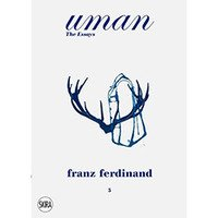 Franz Ferdinand:Uman - The Essays